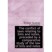 The Conflict of Laws Relating to Bills and Notes, Preceded by a Comparative Study of the Law of Bill by Ernest Gustav Lorenzen