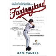 Fantasyland by Sam Walker