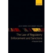 The Law of Regulatory Enforcement and Sanctions by Julie Norris