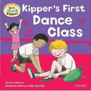 Oxford Reading Tree: Read With Biff, Chip & Kipper First Experiences Kipper's First Dance Class by Roderick Hunt