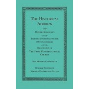 The Historical Address and Other Accounts of the Exercises Commemorating the 200th Anniversary of the Organization of the First Congregational Church, New Milford, Connecticut by Heritage Books Inc