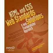 HTML and CSS Web Standards Solutions by Christopher D. Murphy