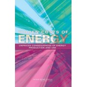 Hidden Costs of Energy by and Other External Costs and Benefits of Energy Production and Consumption Environmental Committee on Health
