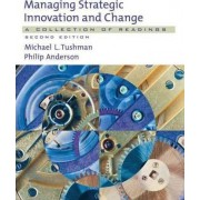 Managing Strategic Innovation and Change by Michael L. Tushman