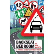 Backseat Bedroom: A Concise Guide to Living in a Car