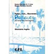 Falar...Ler...Escrever...Portugues by Emma Eberlein Lima