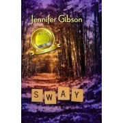 Sway by Jennifer Gibson