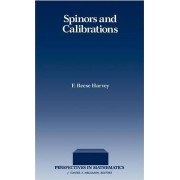 Spinors and Calibrations by F.Reese Harvey