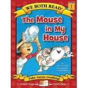 The Mouse in My House by Paul Orshoski