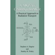 A Monte Carlo Primer by Stephen A. Dupree