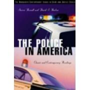 The Police in America by Steven Brandl
