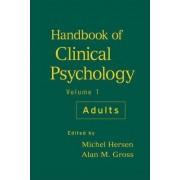 Handbook of Clinical Psychology: Adults v. 1 by Michel Hersen