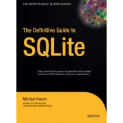 The Definitive Guide to SQLite by Mike Owens