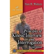 Principles of Kinesic Interview and Interrogation by Stan B. Walters