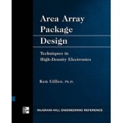 Area Array Package Design by Ken Gilleo