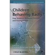 Children Behaving Badly? by Christine Barter
