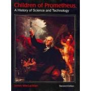 Children of Prometheus by Professor of History James MacLachlan