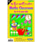 Fun and Creative Maths Classroom: For 4-5 Year Olds by Nicola Baxter