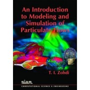 An Introduction to Modeling and Simulation of Particulate Flows by T. I. Zohdi