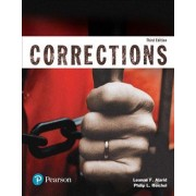 Corrections (Justice Series), Student Value Edition Plus Revel -- Access Card Package by Leanne F Alarid