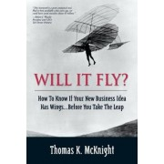 Will it Fly? by Thomas K. McKnight
