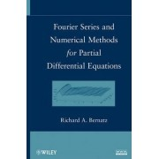 Fourier Series and Numerical Methods for Partial Differential Equations by Richard Bernatz