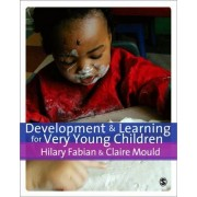 Development and Learning for Very Young Children by Claire Mould