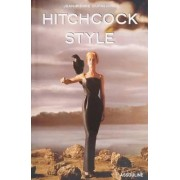 Hitchcock Style by Jean-Pierre Dufreigne