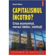 Capitalismul incotro - Danil Daianu