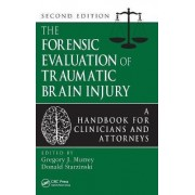 The Forensic Evaluation of Traumatic Brain Injury by Gregory Murrey