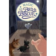 Magic at the Bed and Biscuit by Carris Joan