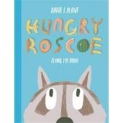 Hungry Roscoe by David J. Plant