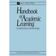 Handbook of Academic Learning by Gary D. Phye