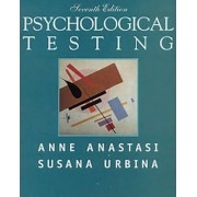 Psychological Testing by Anne Anastasi