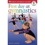 First Day at Gymnastics by Anita Ganeri
