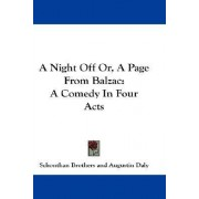 A Night Off Or, a Page from Balzac by Brothers Schonthan Brothers