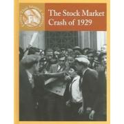 The Stock Market Crash of 1929 by Sabrina Crewe