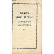 Sauve Par La Grace.