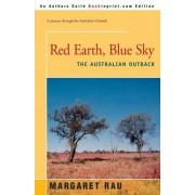 Red Earth, Blue Sky by Margaret Rau
