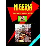 Nigeria Country Study Guide by Global Investment & Business Inc