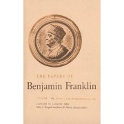 The Papers of Benjamin Franklin: January 1, 1767 Through December 31, 1767 Volume 14 by Benjamin Franklin