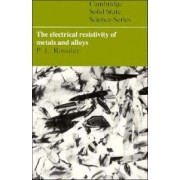 The Electrical Resistivity of Metals and Alloys by Paul L. Rossiter