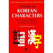 A Guide To Korean Characters by B.K. Grant