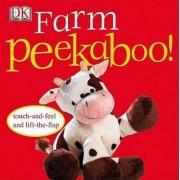 Farm Peekaboo! by DK Publishing