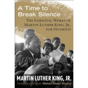 A Time to Break Silence by Dr Martin Luther King