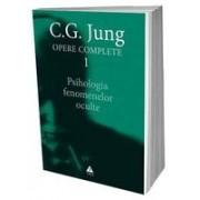 Opere Jung, vol. 1 Psihologia fenomenelor oculte