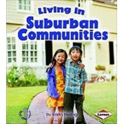 Living in Suburban Communities by Kristin Sterling