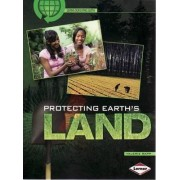 Protecting Earths Land - Saving Our Living Earth by Val Rapp
