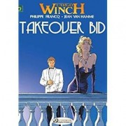 Largo Winch: Takeover Bid v. 2 by Jean van Hamme