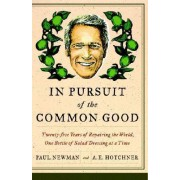 In Pursuit of the Common Good by Professor Paul Newman